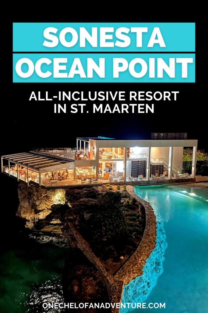 All Inclusive St. Maarten Resort - Sonesta Ocean Point Resort Review