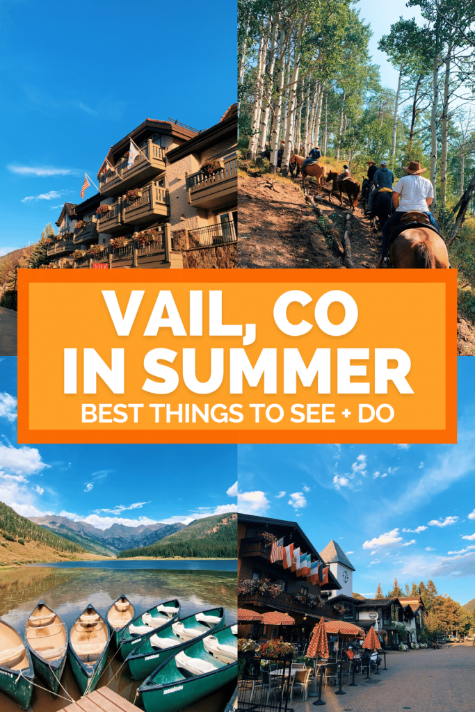 Things to do in Vail Colorado in Summer
