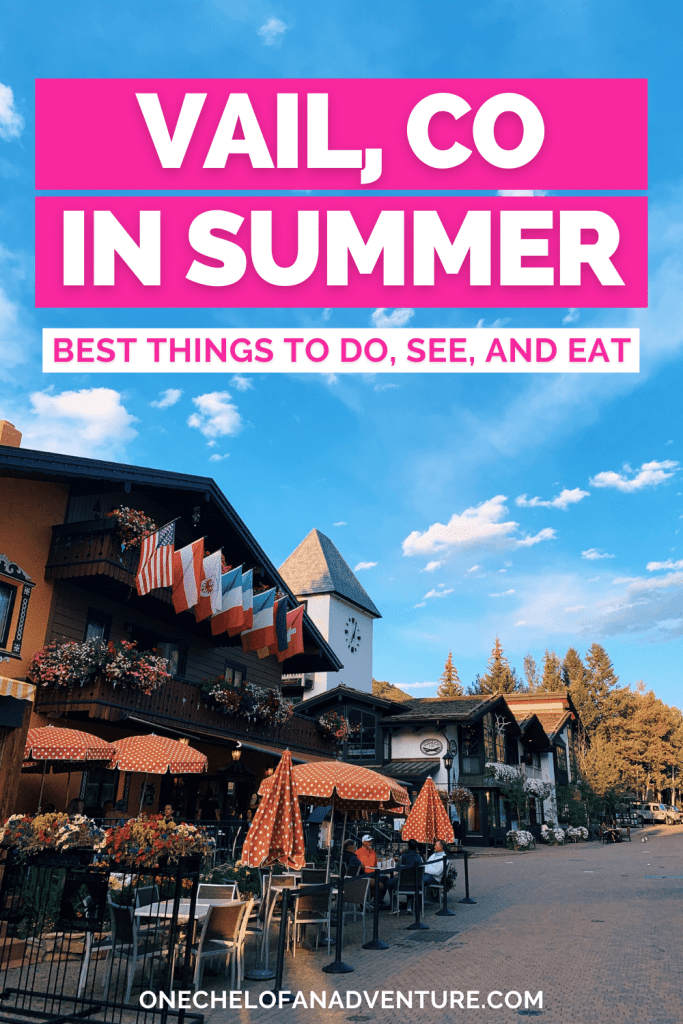 What to Do in Vail Colorado in Summer