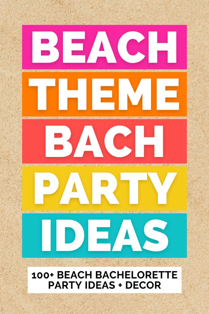 tropical Beach Bachelorette Party Ideas