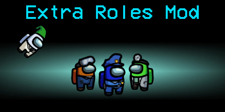 Among Us Extra Roles Mod