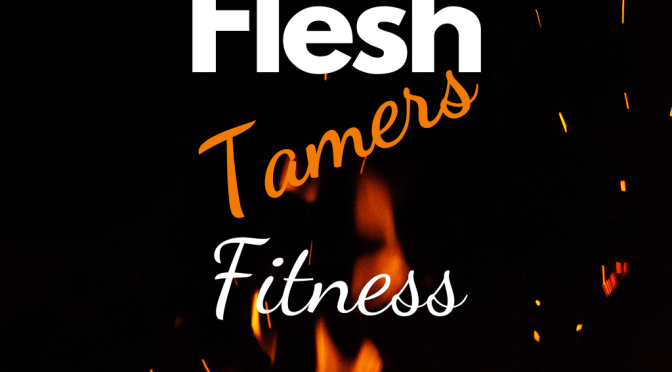 Flesh Tamers Fitness App Launch!