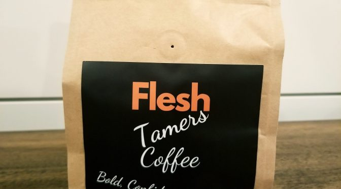Flesh Tamers Coffee – The Beginning