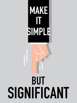 "finger pointing to a text saying ""make it simple but significant"""