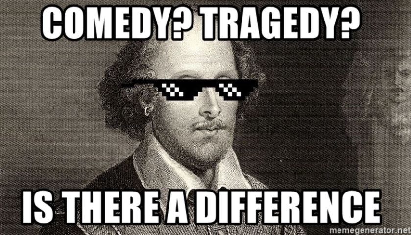 Comedy are part of many classical theatre plays