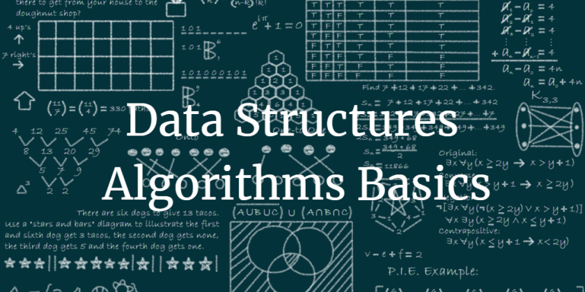 Data structures Algorithms basics written on a black chalkboard filled with graphcs and equations