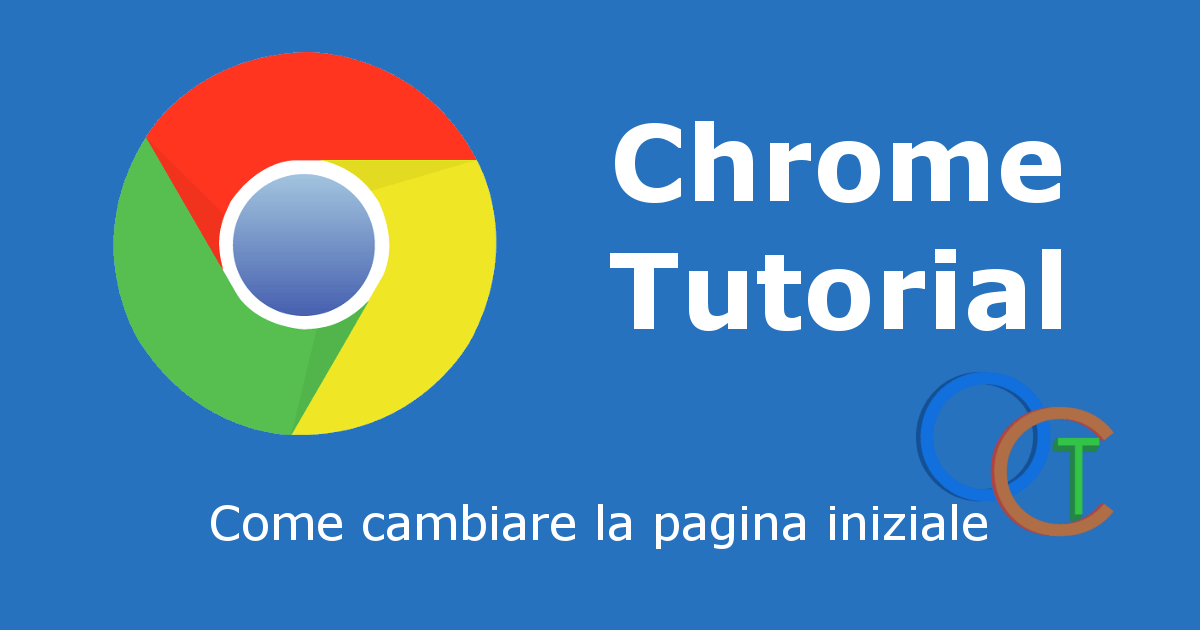 Come impostare la home di CHROME