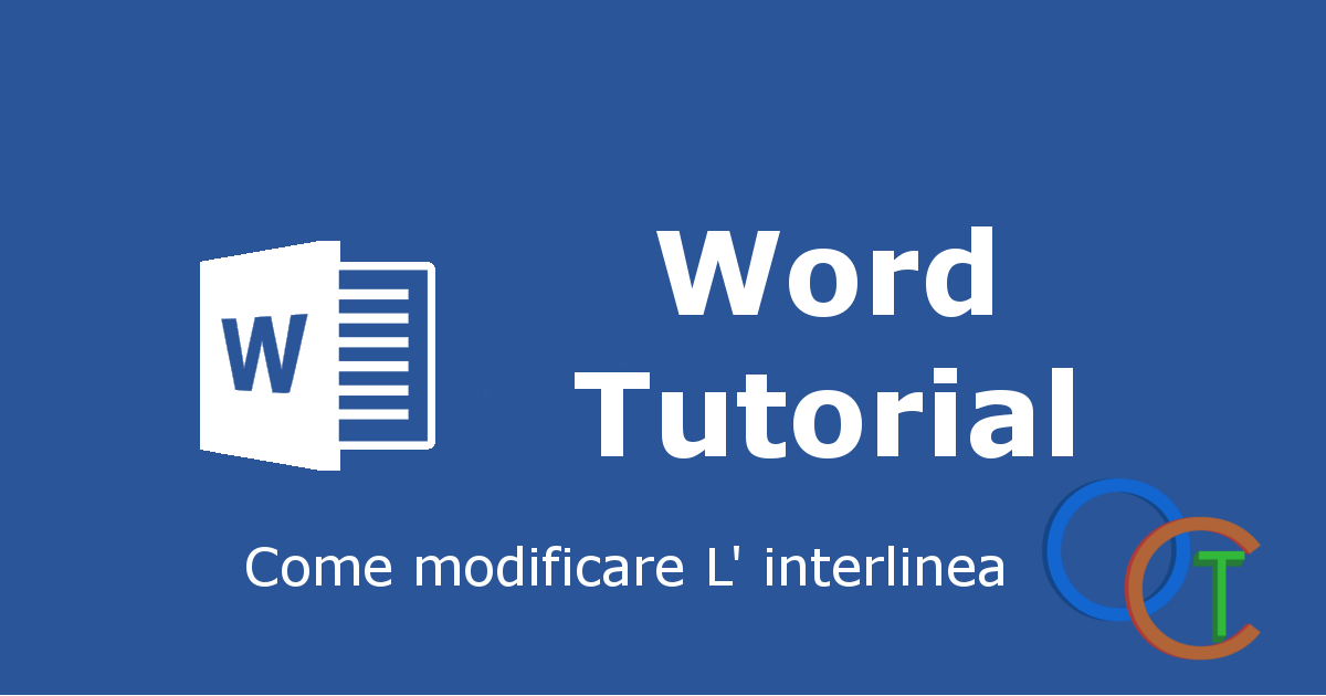 Come modificare interlinea WORD