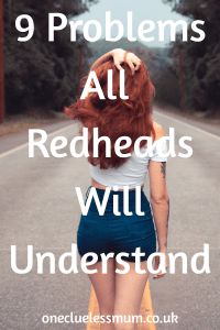 9 Problems all redheads will understand