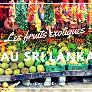 Les fruits exotiques au Sri Lanka. Un vrai délice!