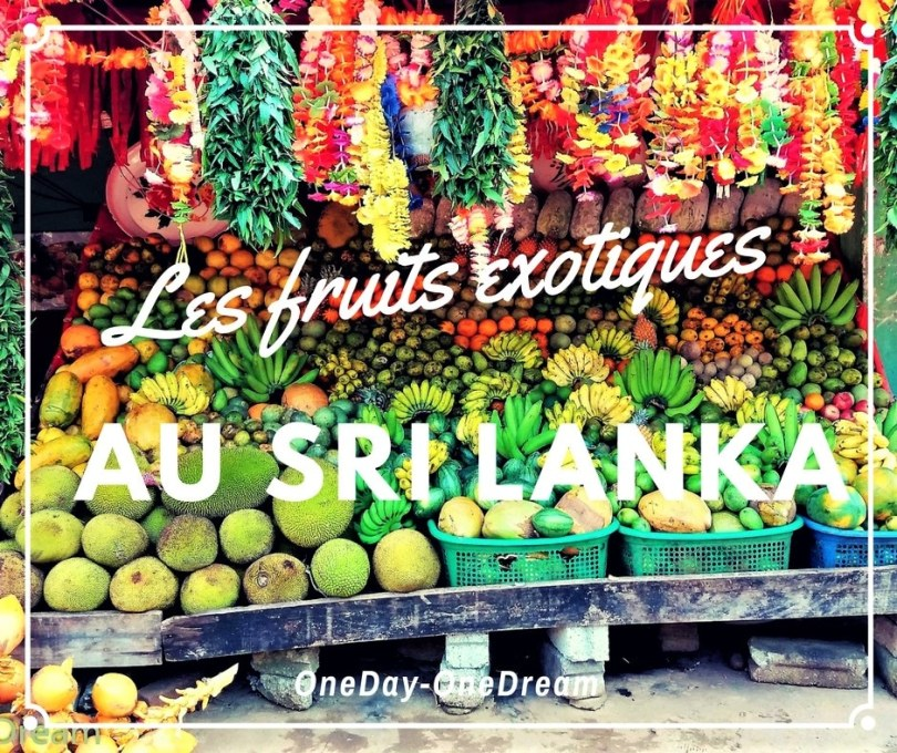 les fruits exotiques au Sri Lanka