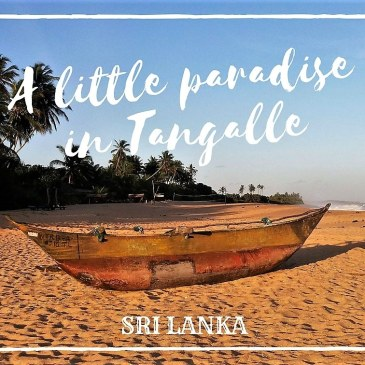 A little paradise in Tangalle – Sri Lanka