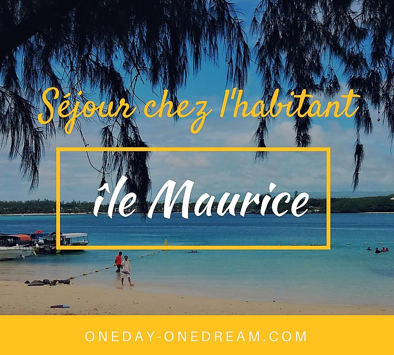 Découvrir l'île Maurice authentique en séjournant chez l'habitant