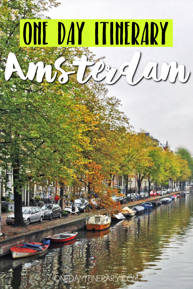 Amsterdam Netherlands One day itinerary