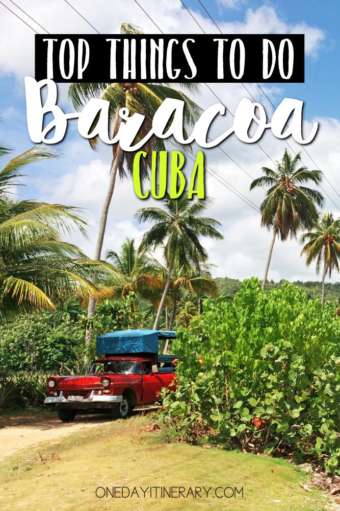 Baracoa Cuba Top things to do