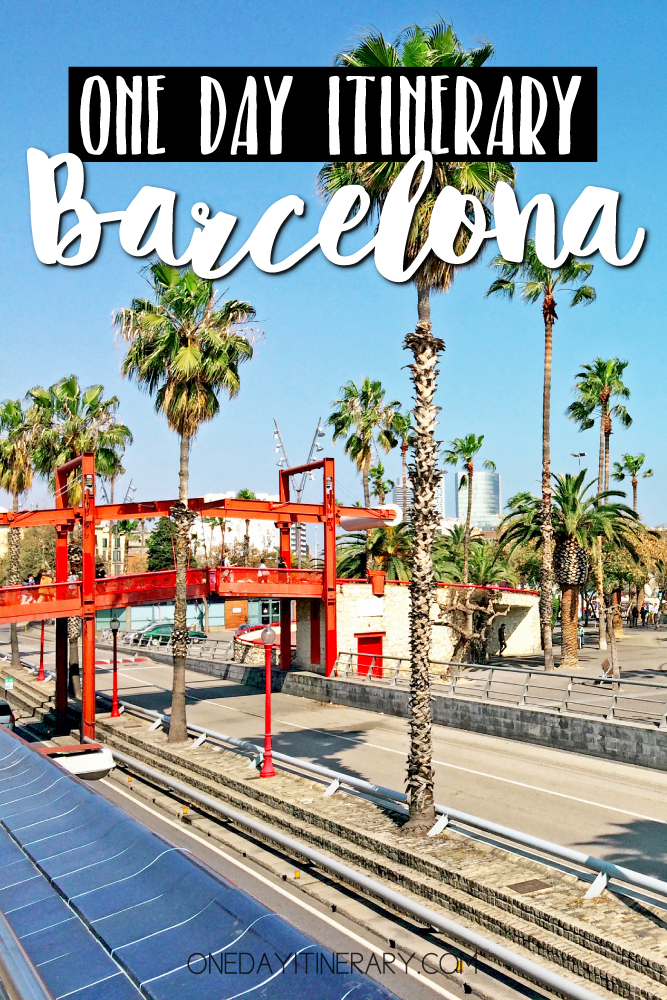 Barcelona Spain One day itinerary