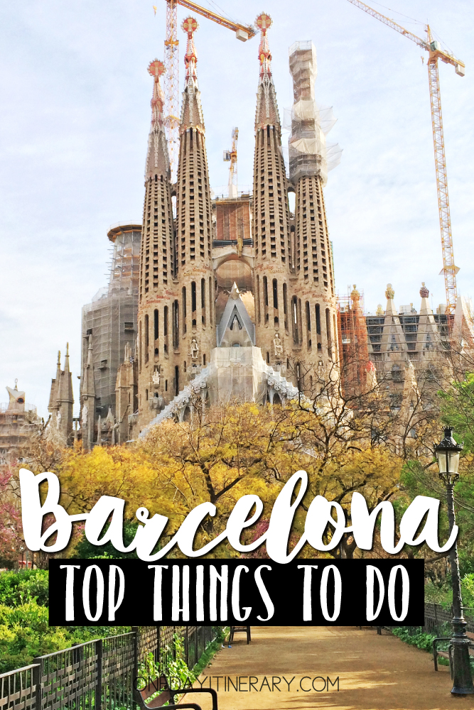 Barcelona Spain Top things to do