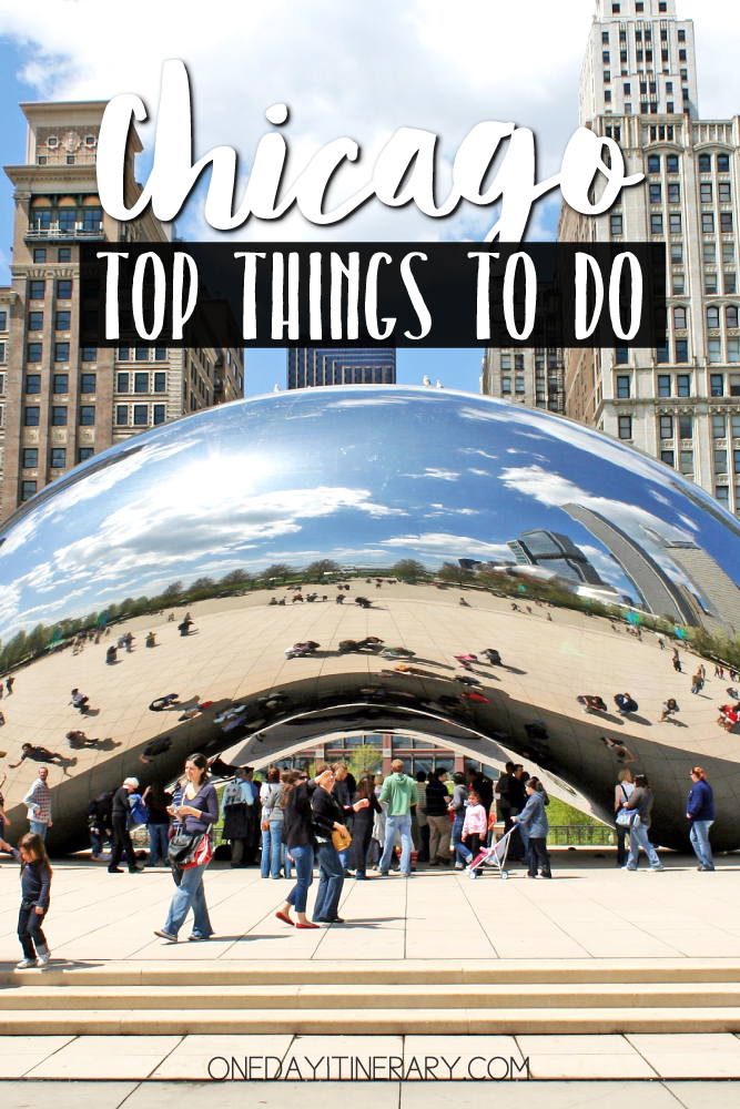 Chicago Illinois Top things to do