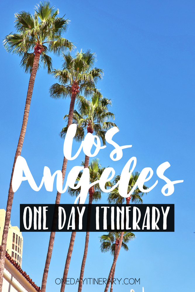 Los Angelels California One day itinerary