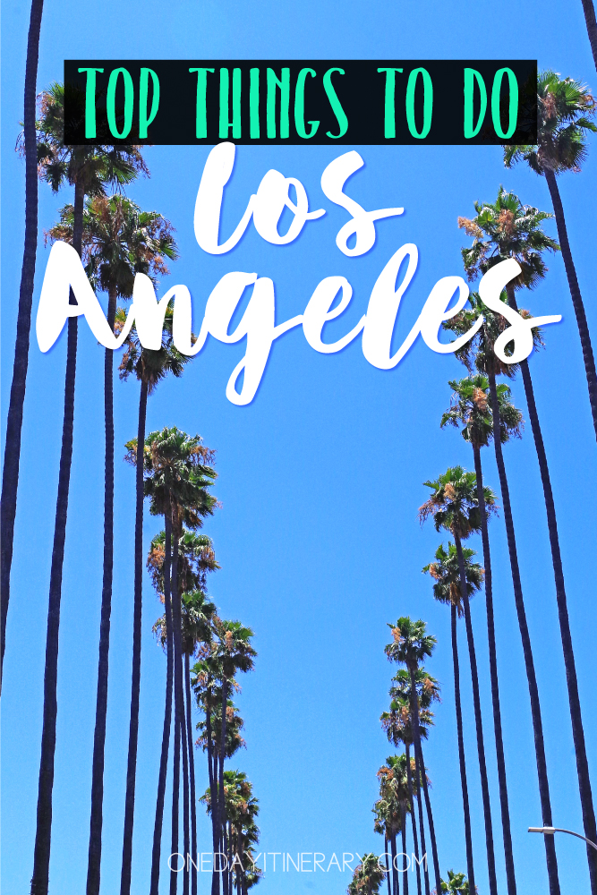 Los Angelels California Top things to do