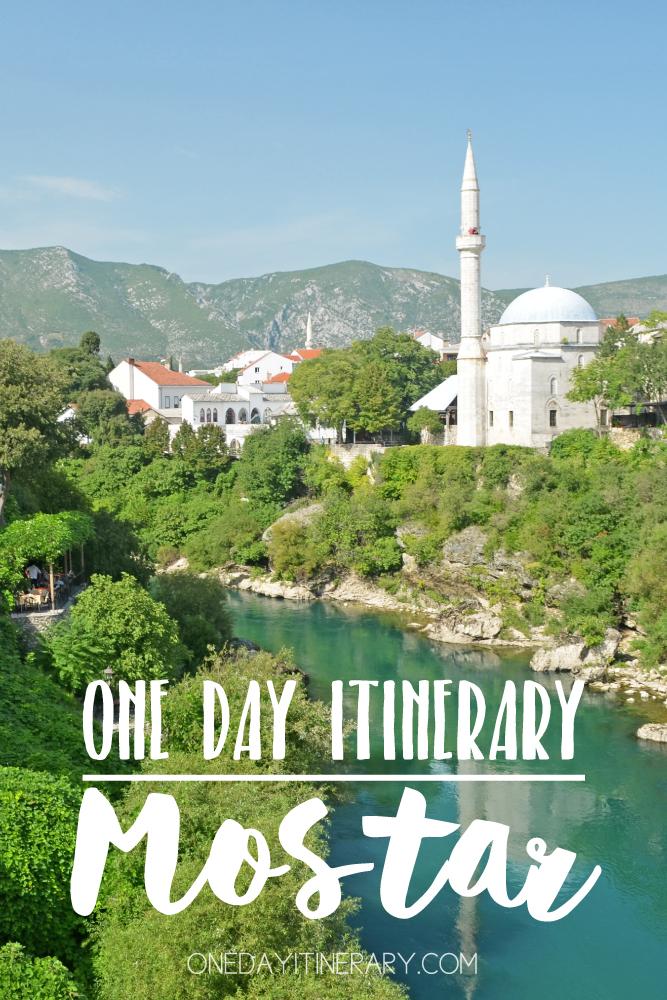 Mostar Bosnia and Herzegovina One day itinerary