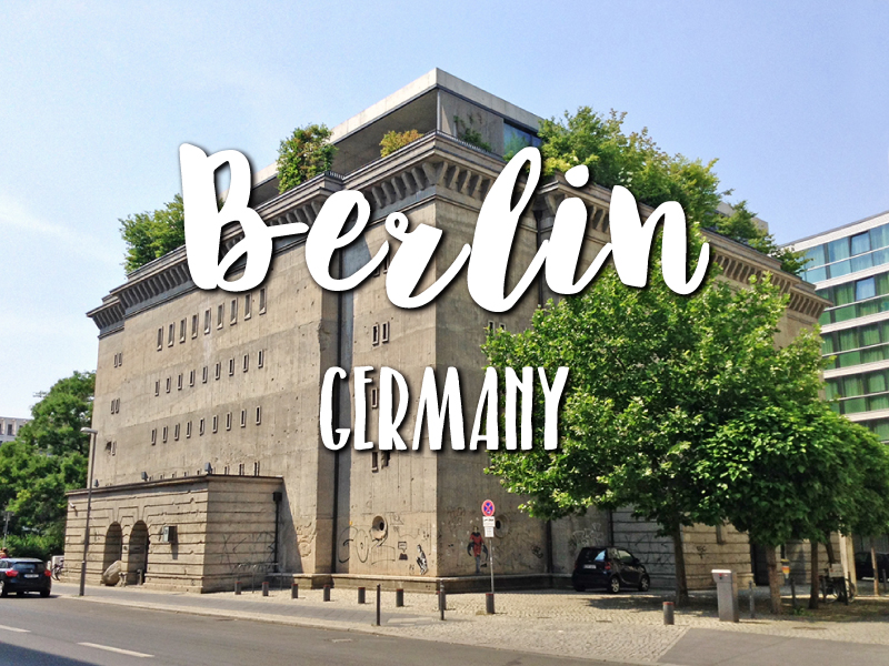 One Day in Berlin Itinerary – Top things to do in Berlin, Germany