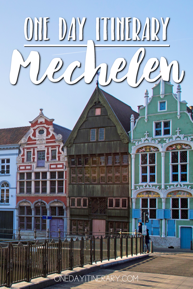 Mechelen Belgium One day itinerary