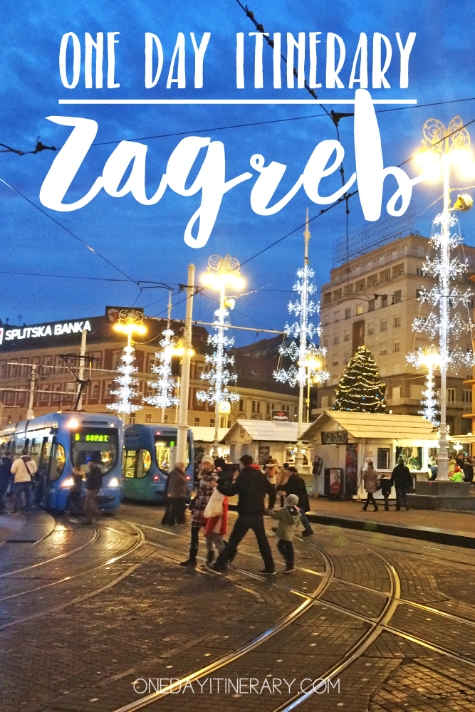 Zagreb Croatia One day itinerary