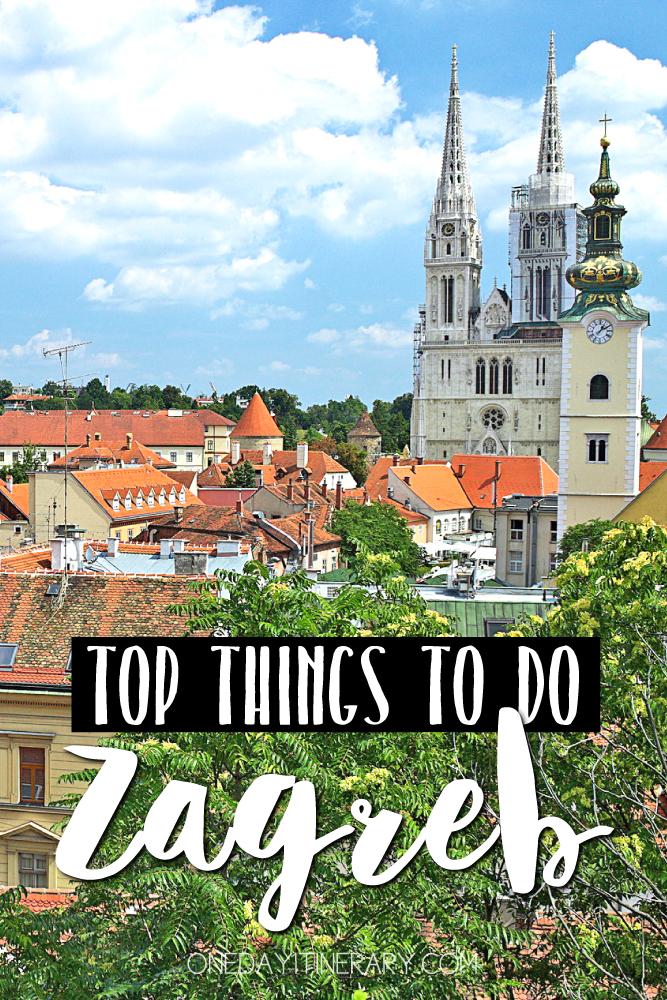 Zagreb Croatia Top things to do