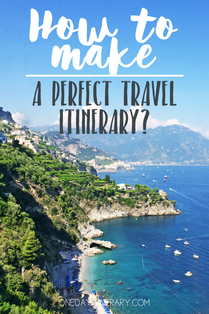 How to make your own travel itinerary