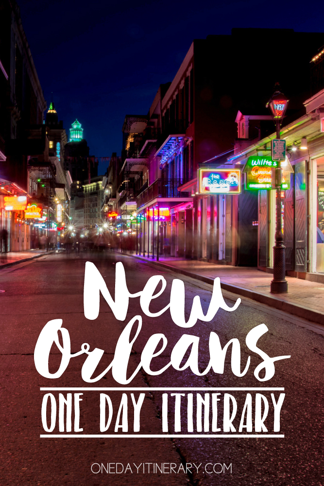 New Orleans Louisiana One day itinerary
