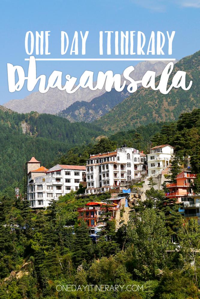 Dharamsala India One day itinerary