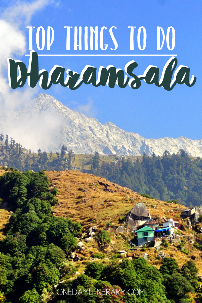 Dharamsala India Top things to do