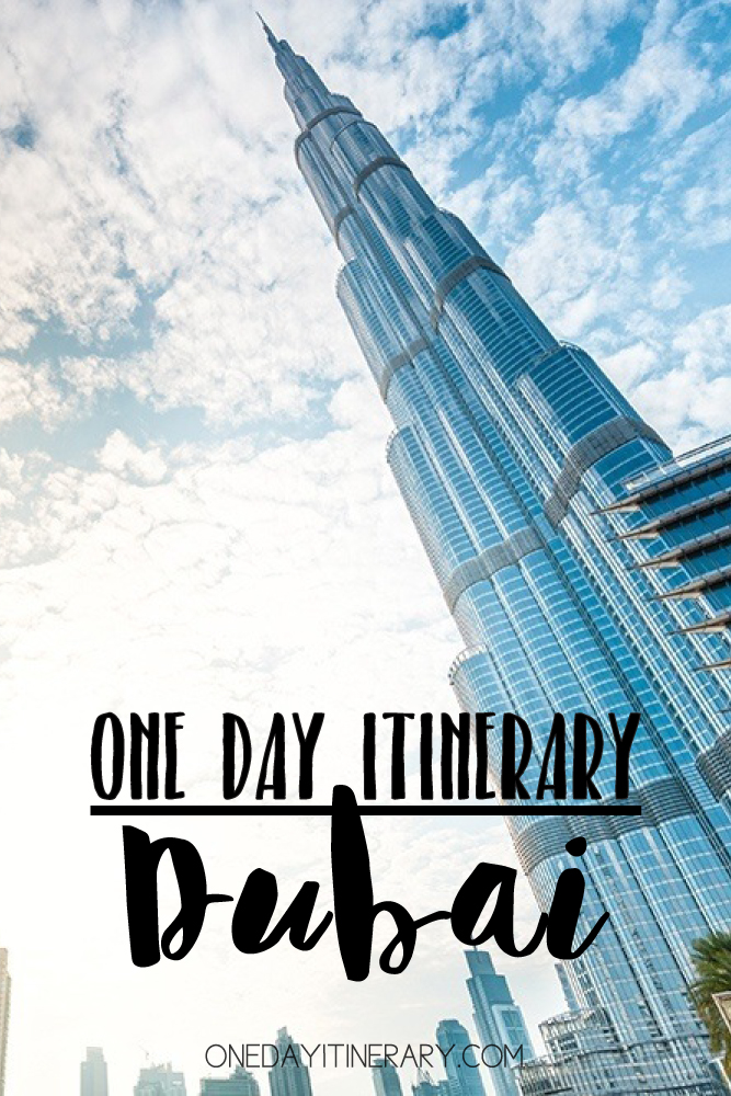 Dubai UAE One day itinerary