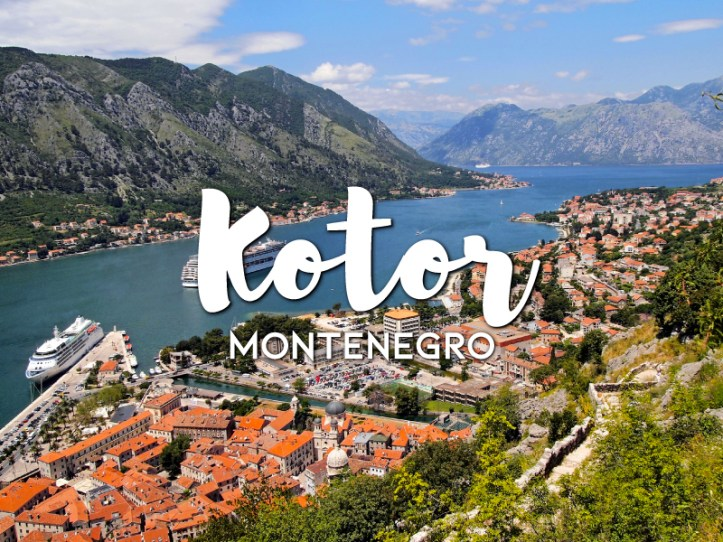 One day in Kotor Itinerary