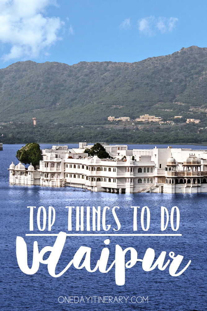 Udaipur India Top things to do