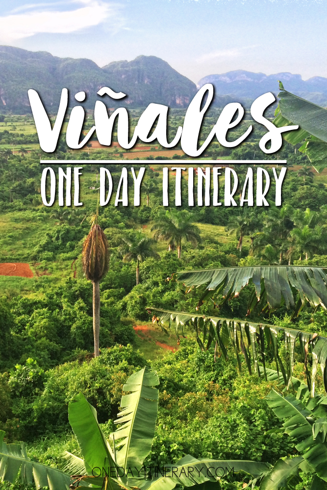 Vinales Cuba One day itinerary