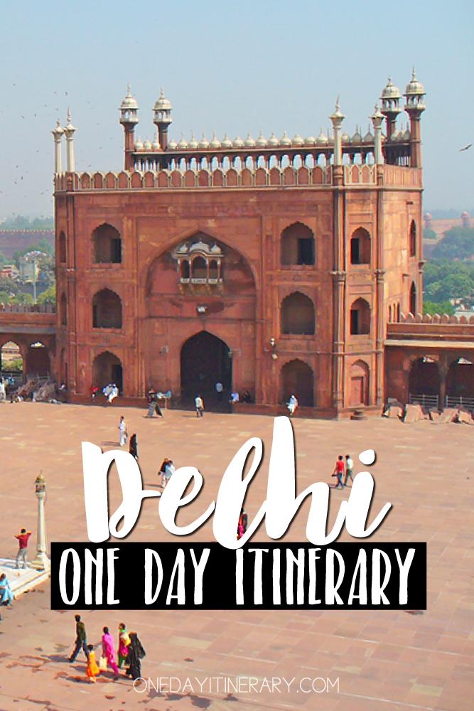 Delhi India One day itinerary