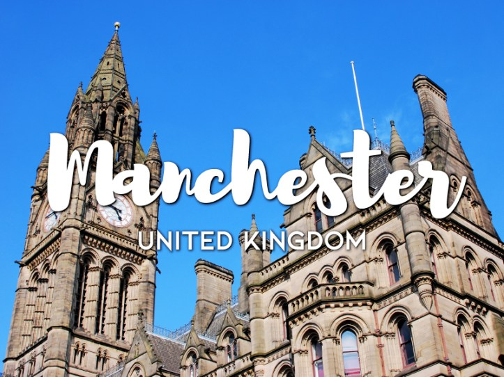 One day in Manchester itinerary