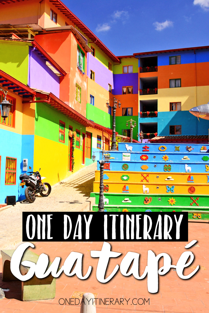 Guatape Colombia One day itinerary