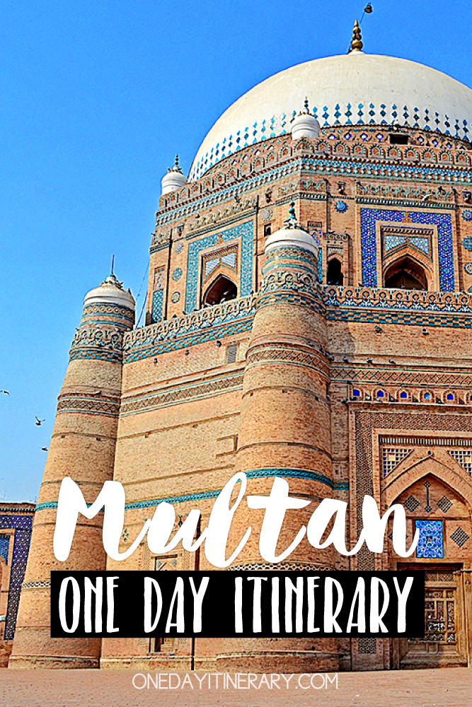 Multan Pakistan One day itinerary