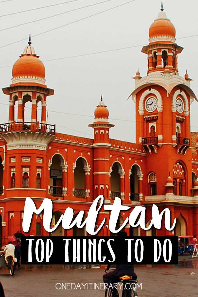 Multan Pakistan Top things to do