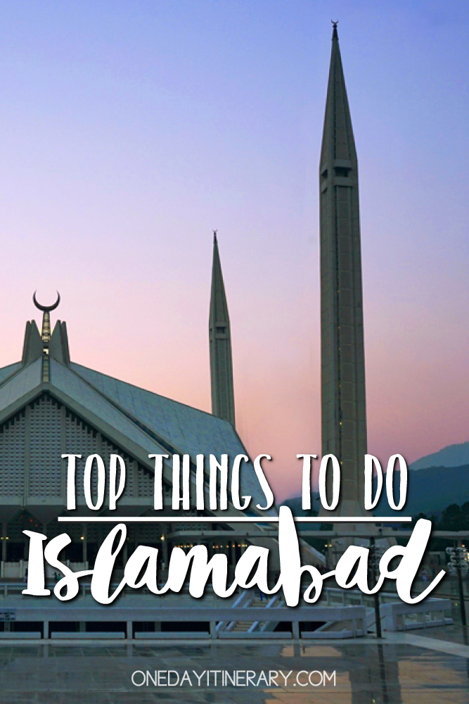 Islamabad Pakistan Top things to do