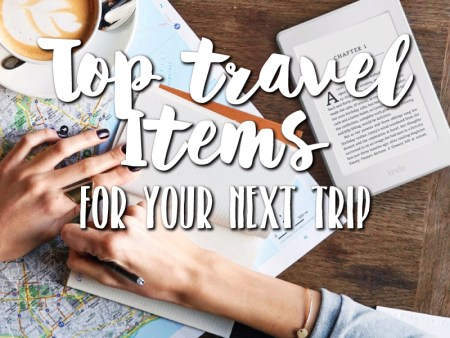 Top Travel Items you must bring to your next trip