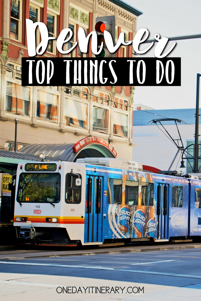 Denver Colorado Top things to do