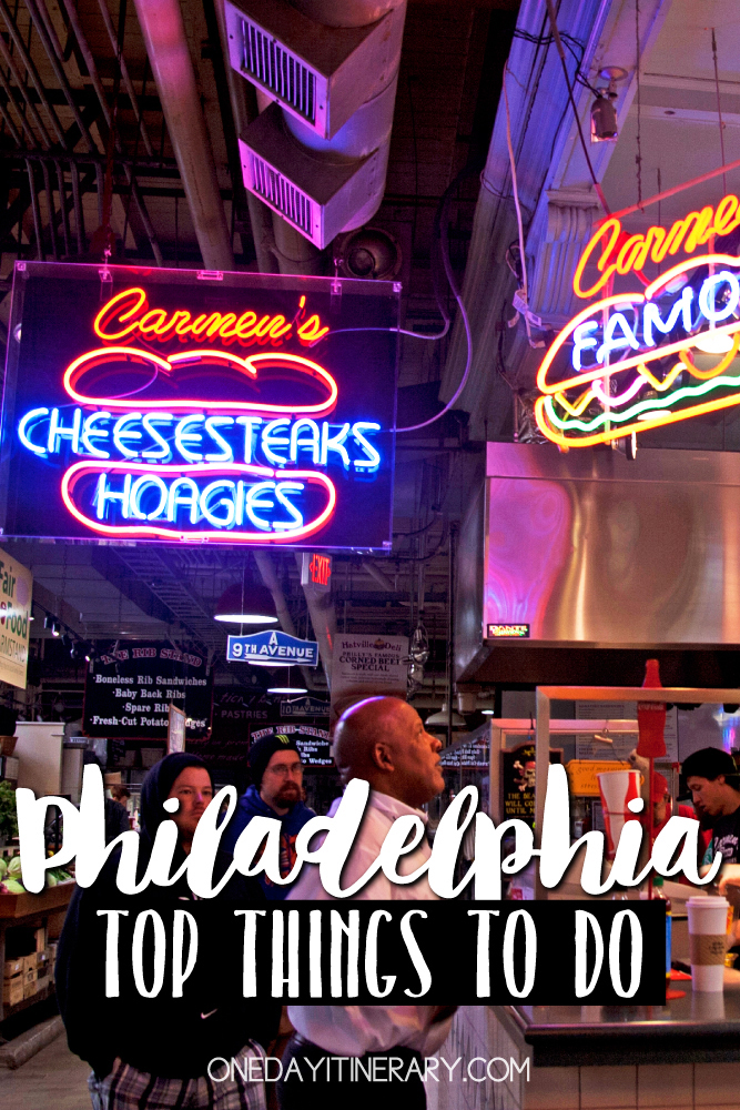 Philadelphia Pennsylvania Top things to do