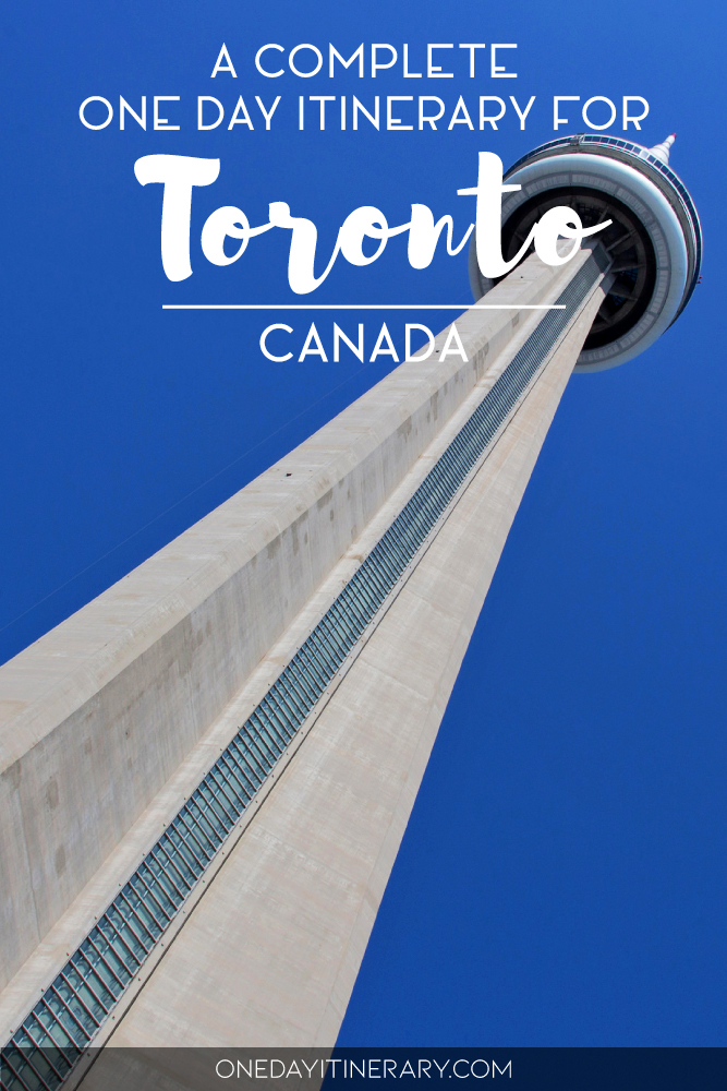 A complete one day itinerary for Toronto, Canada