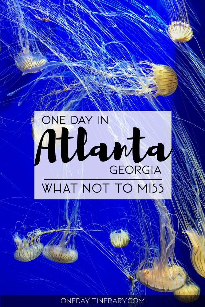 One day in Atlanta, Georgia - What not to miss