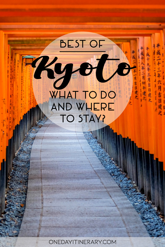 Best of Kyoto - What to do and where to stay