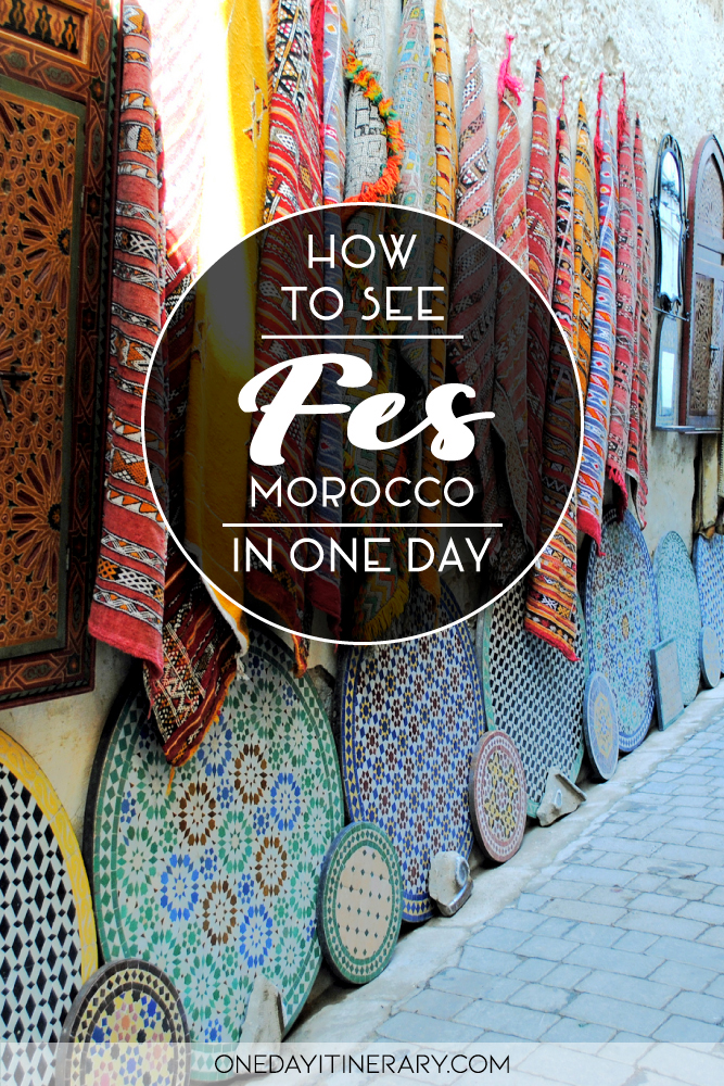 How to see Fes, Morocco in one day